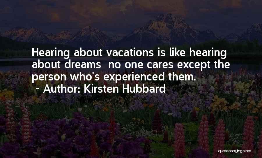 Kirsten Hubbard Quotes 242474