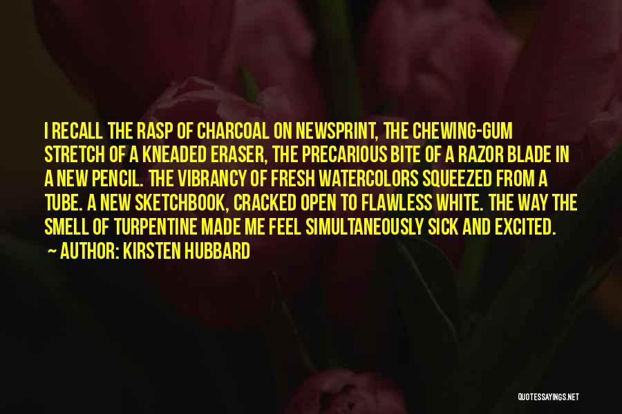 Kirsten Hubbard Quotes 287639