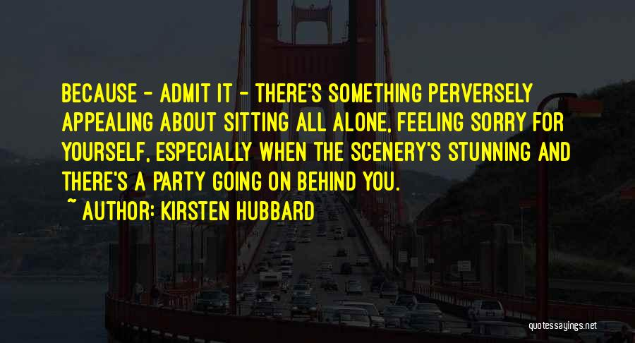 Kirsten Hubbard Quotes 307779