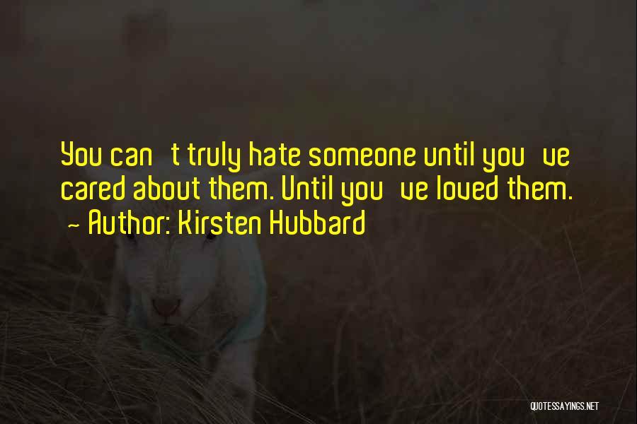 Kirsten Hubbard Quotes 552555