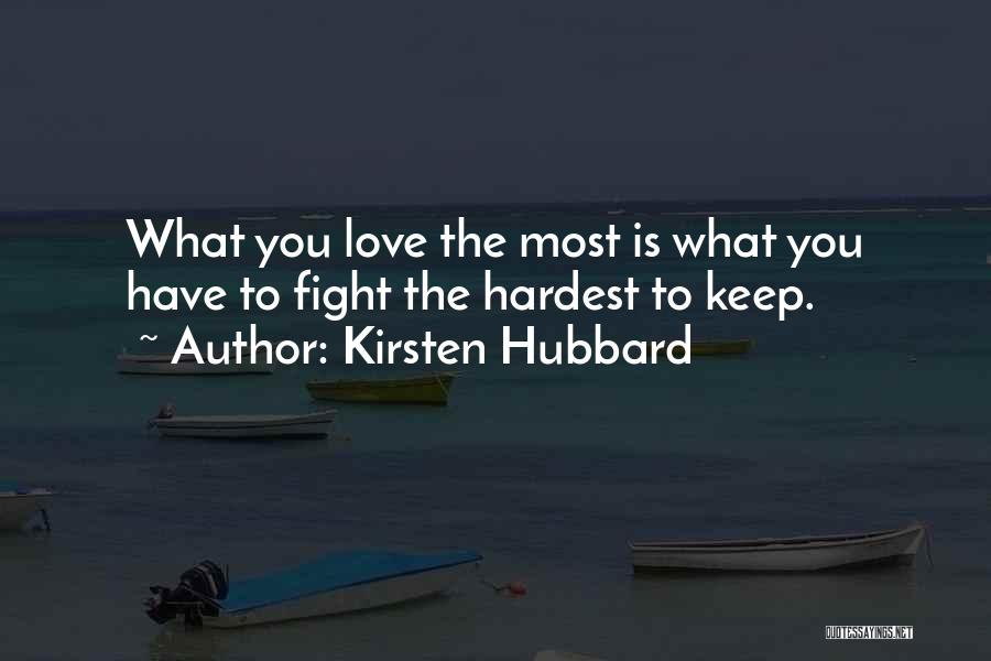 Kirsten Hubbard Quotes 807978