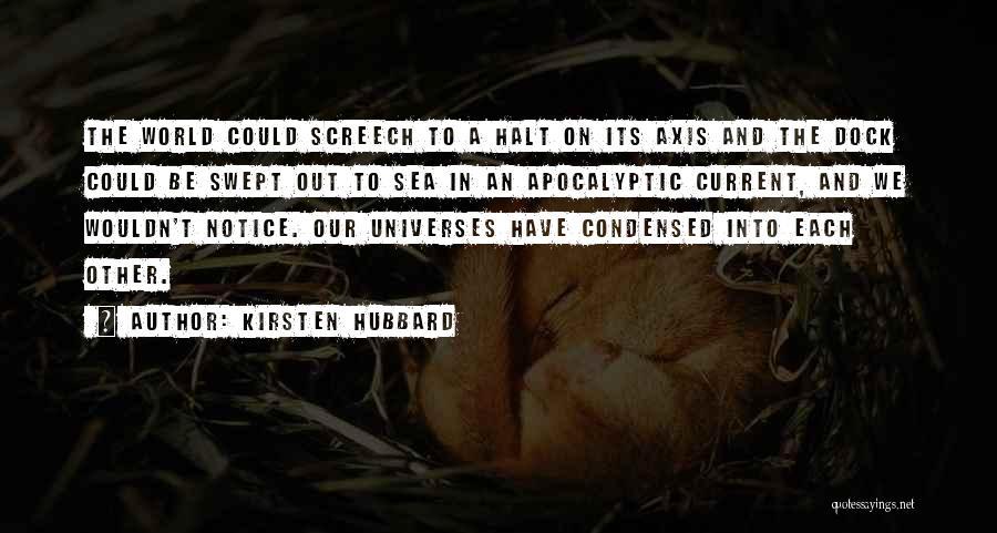 Kirsten Hubbard Quotes 967714