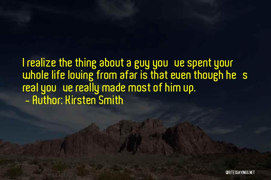 Kirsten Smith Quotes 1350736