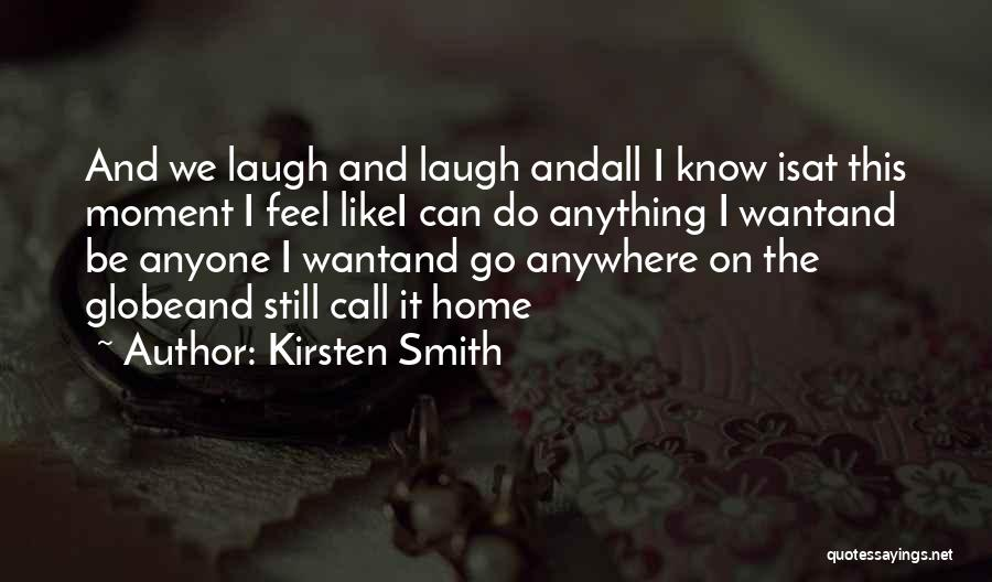 Kirsten Smith Quotes 2054803