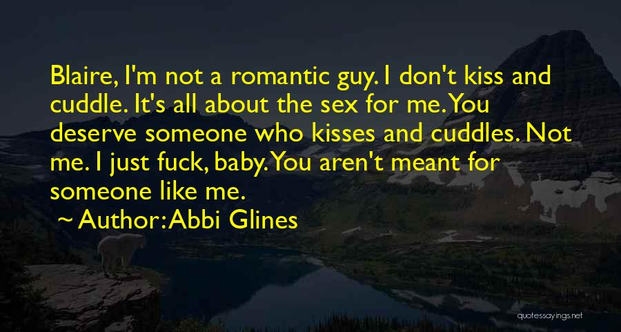 Kiss And Cuddle Quotes By Abbi Glines