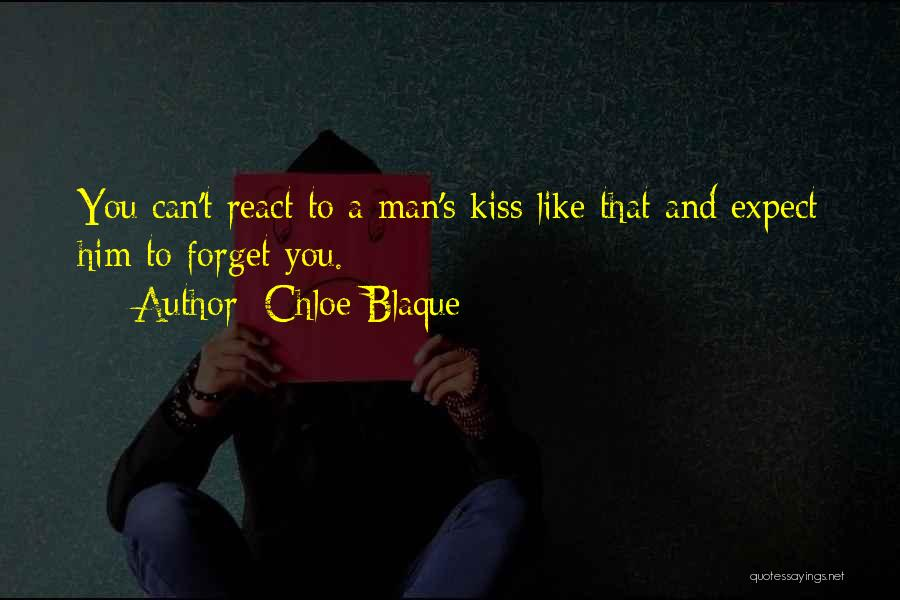 Kiss And Romance Quotes By Chloe Blaque