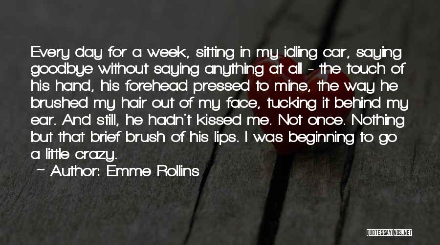 Kiss And Romance Quotes By Emme Rollins