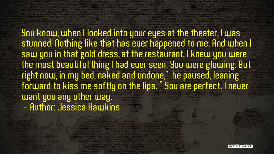 Kiss And Romance Quotes By Jessica Hawkins