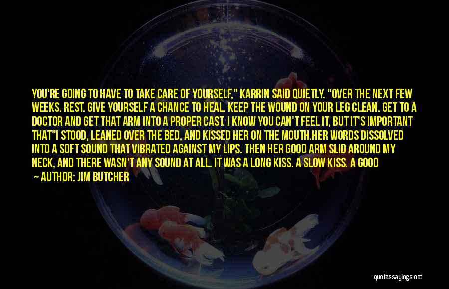 Kiss And Romance Quotes By Jim Butcher
