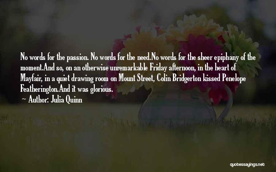 Kiss And Romance Quotes By Julia Quinn