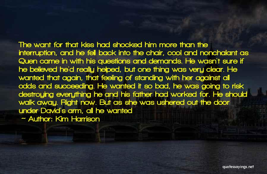 Kiss And Romance Quotes By Kim Harrison