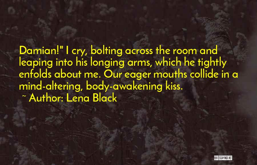 Kiss And Romance Quotes By Lena Black