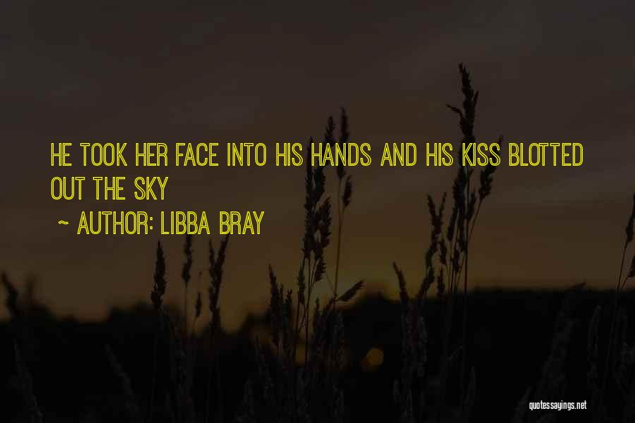 Kiss And Romance Quotes By Libba Bray