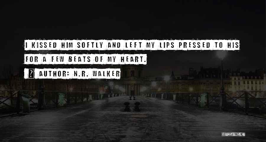 Kiss And Romance Quotes By N.R. Walker