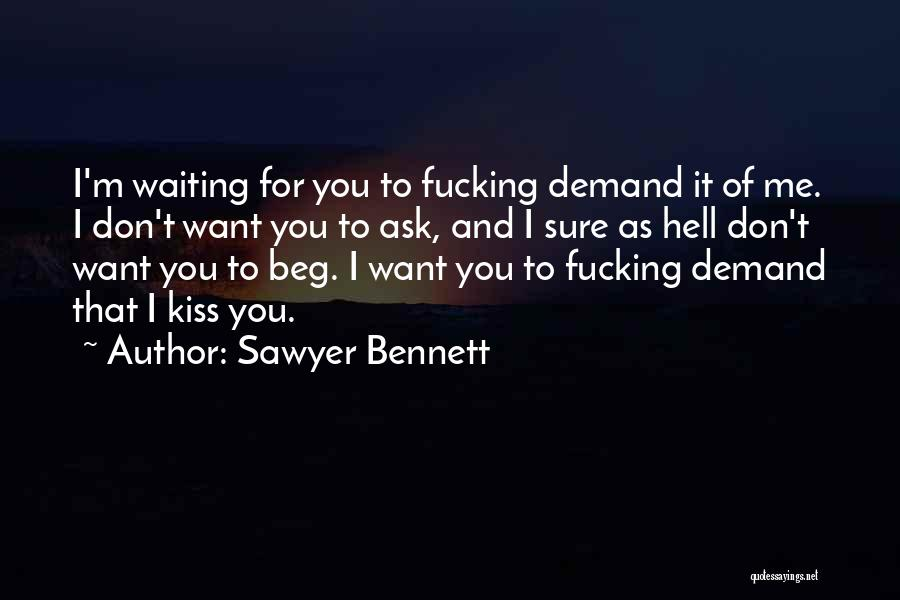 Kiss And Romance Quotes By Sawyer Bennett