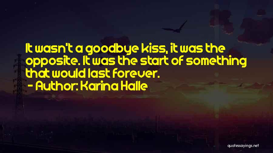 Kiss It Goodbye Quotes By Karina Halle