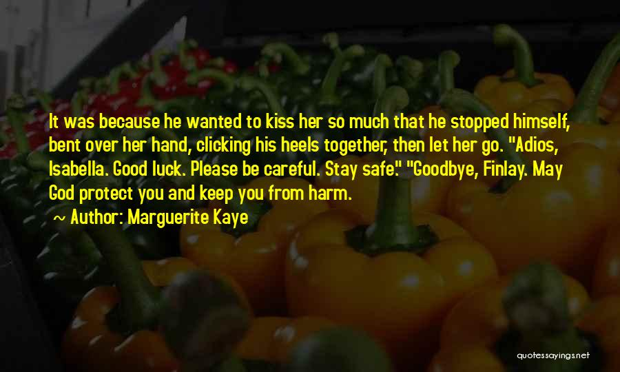 Kiss It Goodbye Quotes By Marguerite Kaye