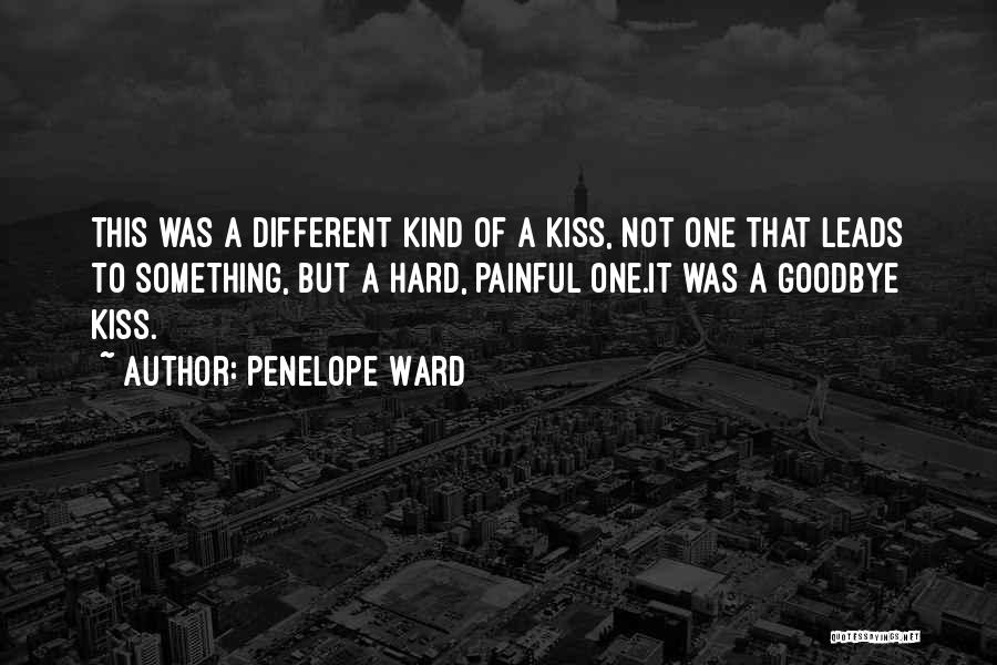Kiss It Goodbye Quotes By Penelope Ward