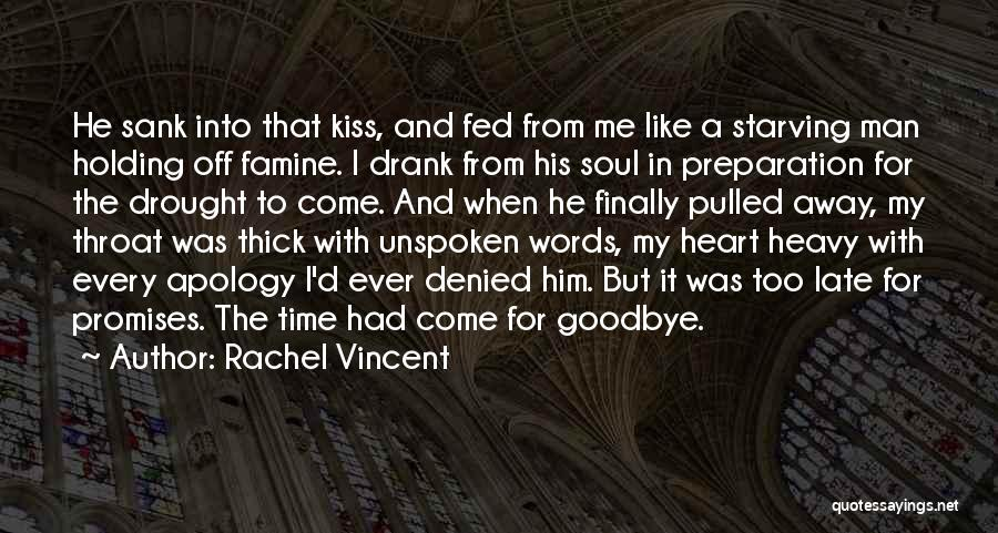 Kiss It Goodbye Quotes By Rachel Vincent