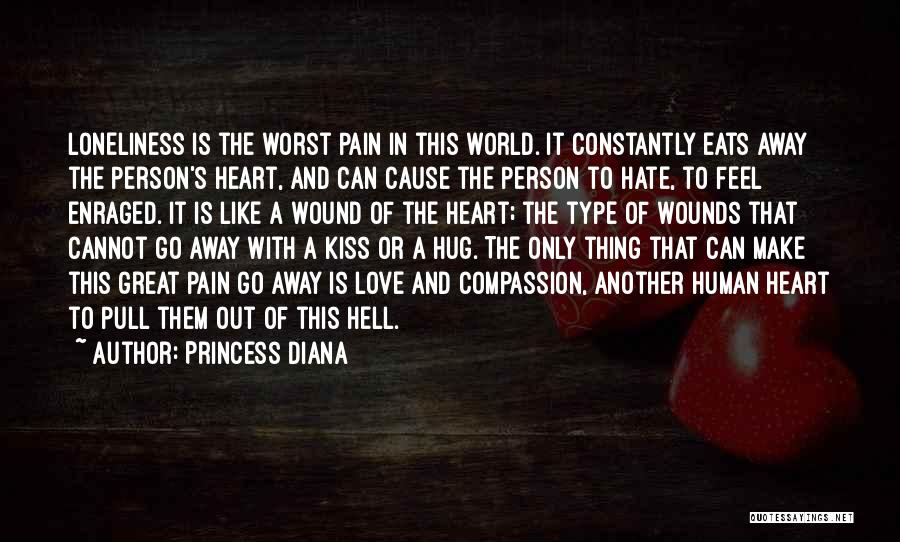 Kiss My Pain Away Quotes By Princess Diana