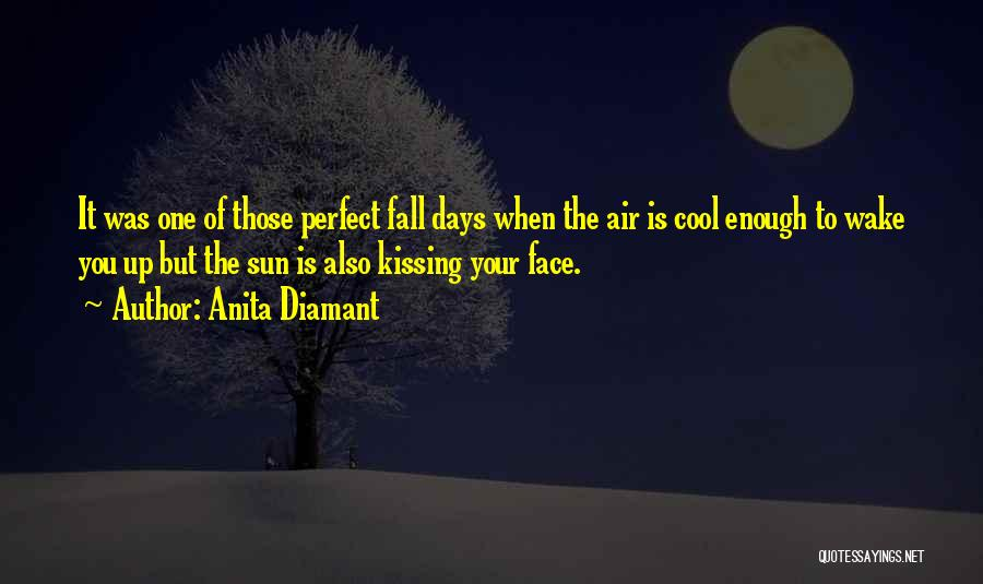 Kissing You Is Quotes By Anita Diamant
