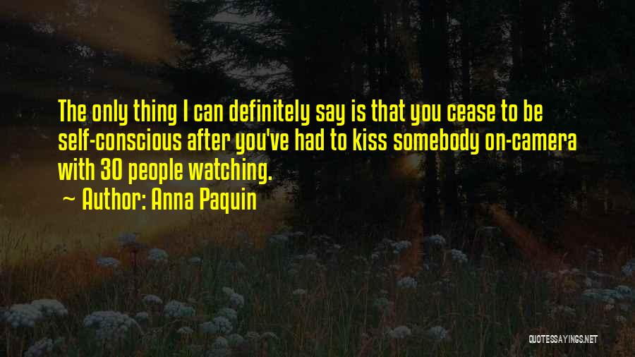 Kissing You Is Quotes By Anna Paquin