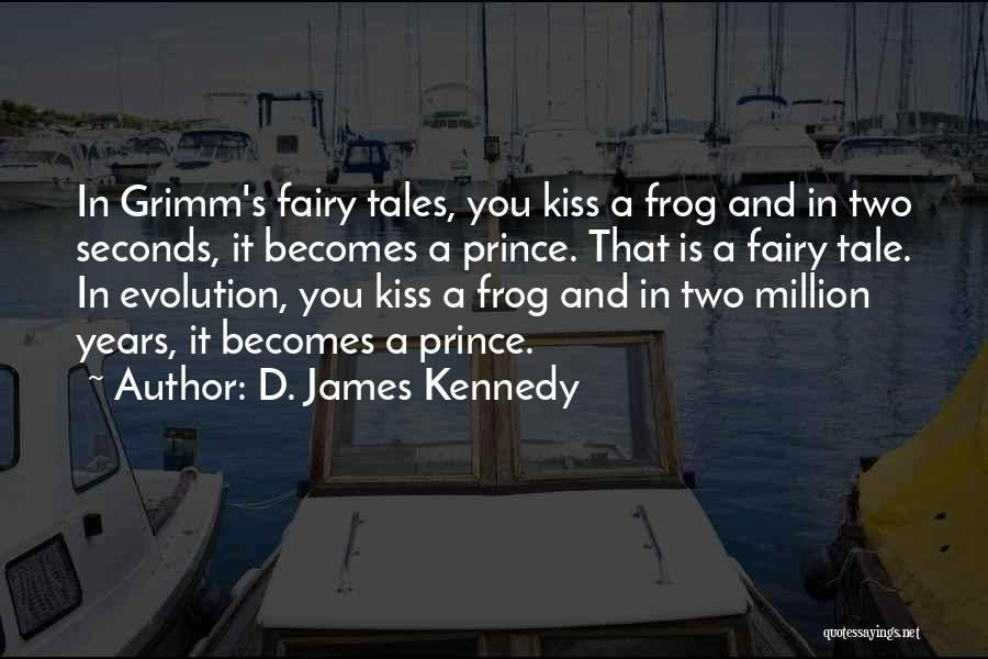 Kissing You Is Quotes By D. James Kennedy