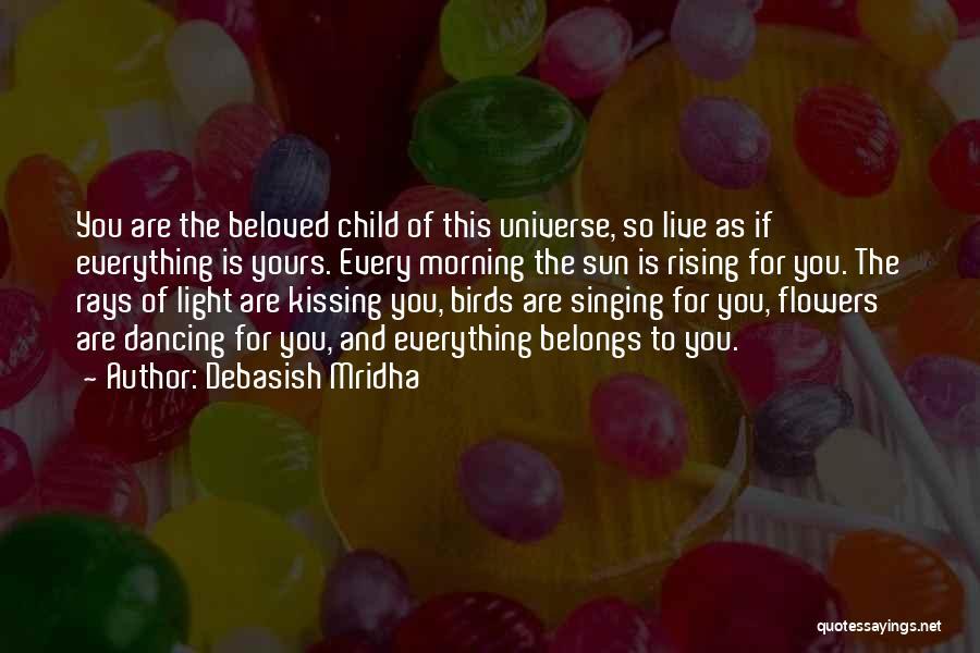 Kissing You Is Quotes By Debasish Mridha