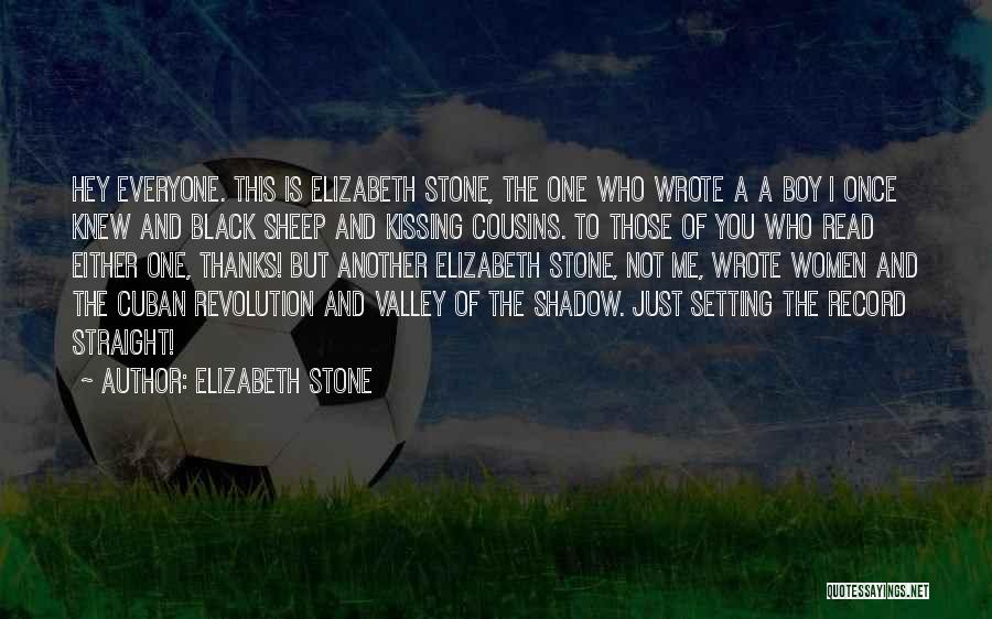 Kissing You Is Quotes By Elizabeth Stone