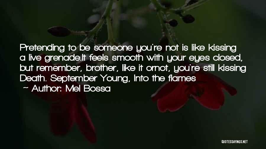 Kissing You Is Quotes By Mel Bossa