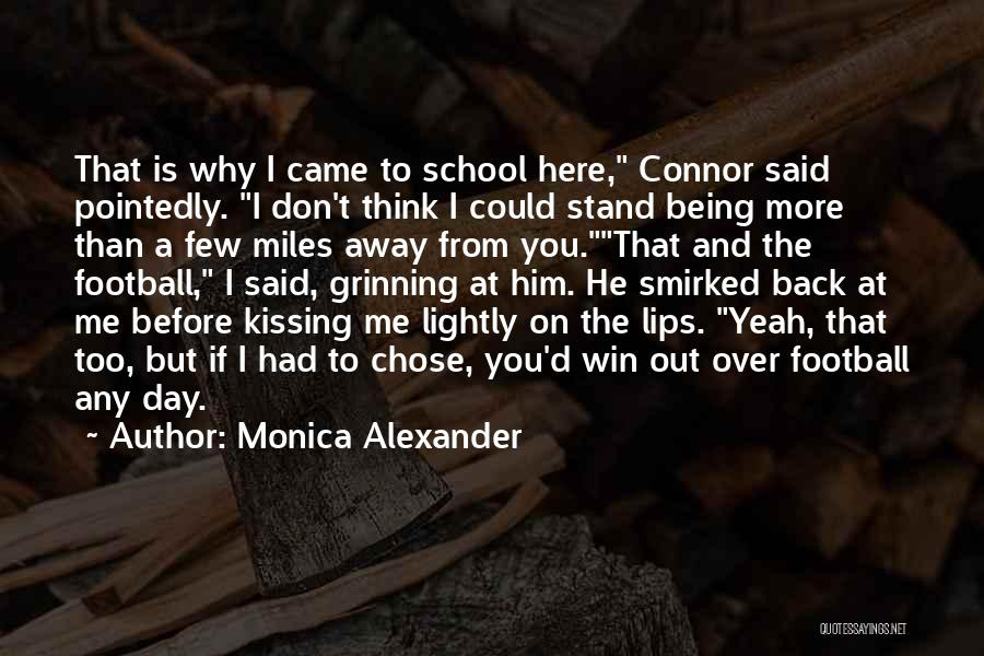 Kissing You Is Quotes By Monica Alexander
