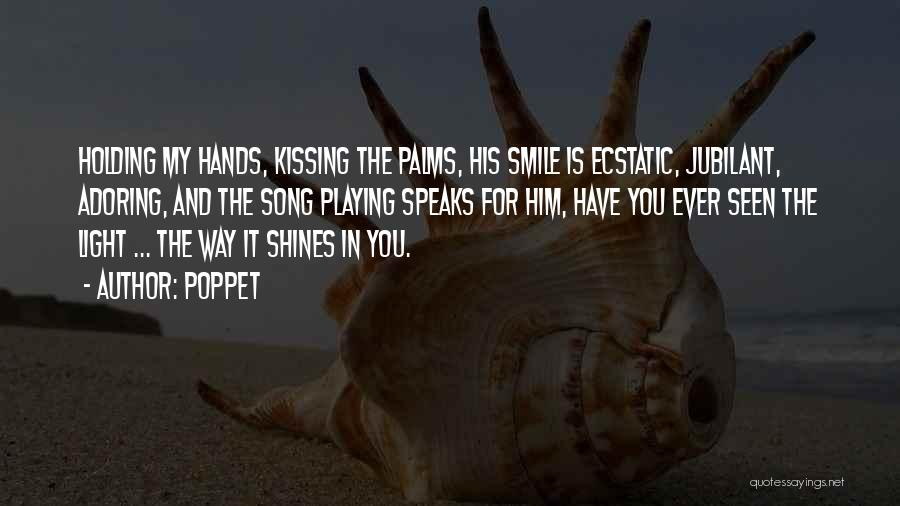 Kissing You Is Quotes By Poppet