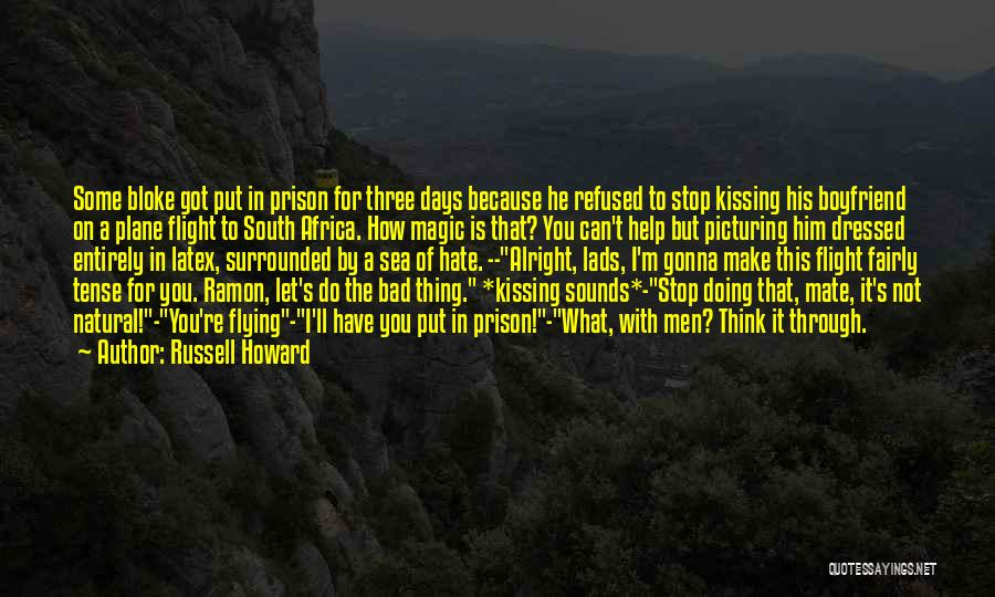 Kissing You Is Quotes By Russell Howard