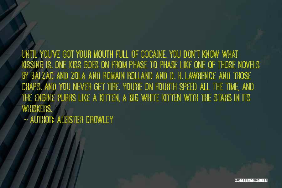 Kissing You Love Quotes By Aleister Crowley