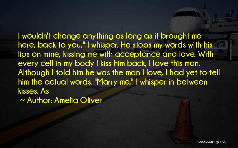 Kissing You Love Quotes By Amelia Oliver
