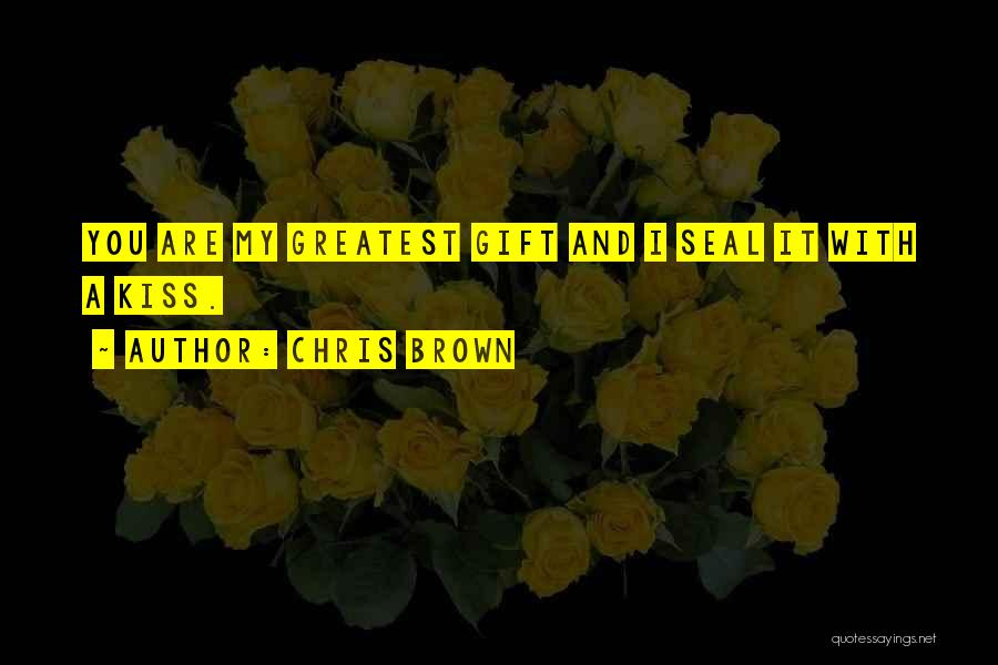 Kissing You Love Quotes By Chris Brown