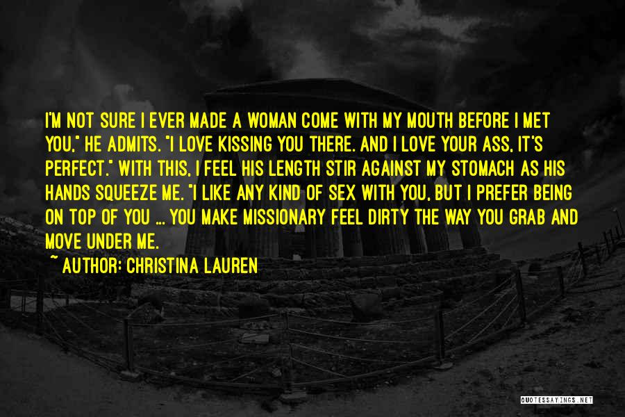 Kissing You Love Quotes By Christina Lauren