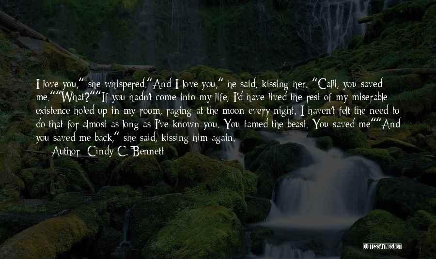 Kissing You Love Quotes By Cindy C. Bennett