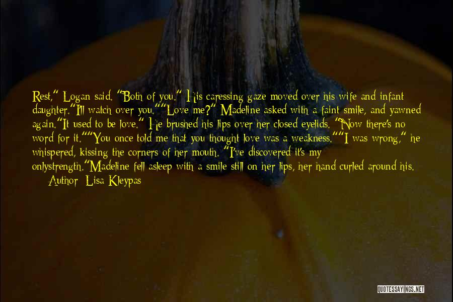 Kissing You Love Quotes By Lisa Kleypas