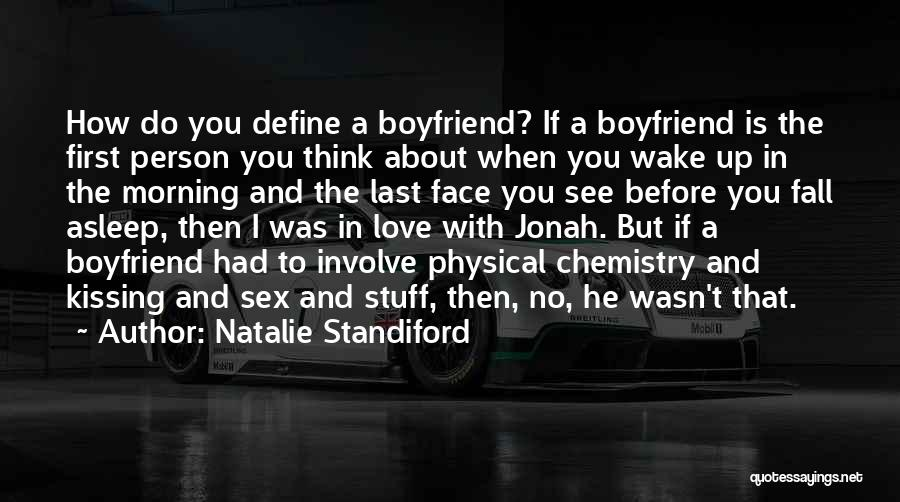 Kissing You Love Quotes By Natalie Standiford