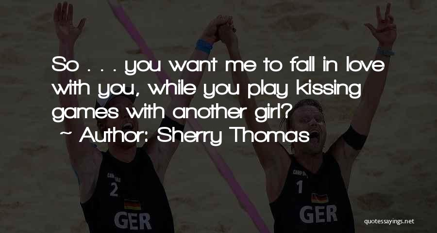 Kissing You Love Quotes By Sherry Thomas
