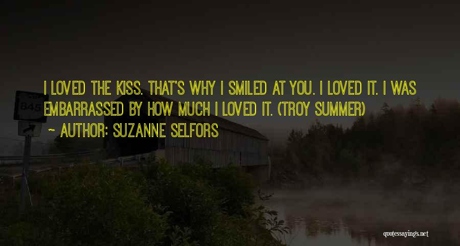 Kissing You Love Quotes By Suzanne Selfors