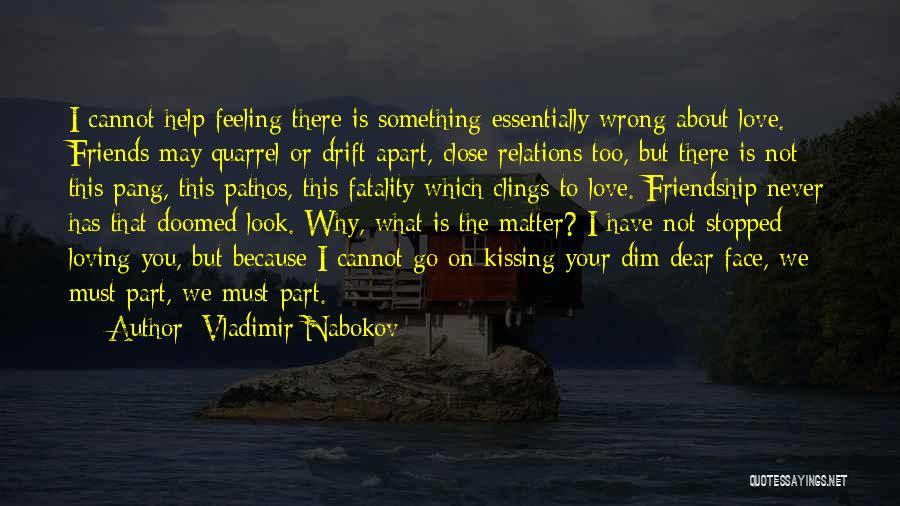 Kissing You Love Quotes By Vladimir Nabokov