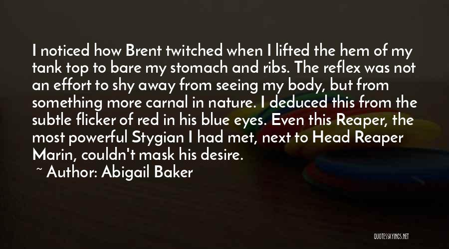 Kissing Your Ex Quotes By Abigail Baker