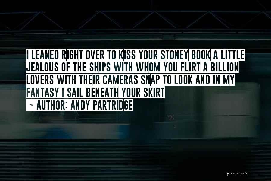 Kissing Your Ex Quotes By Andy Partridge
