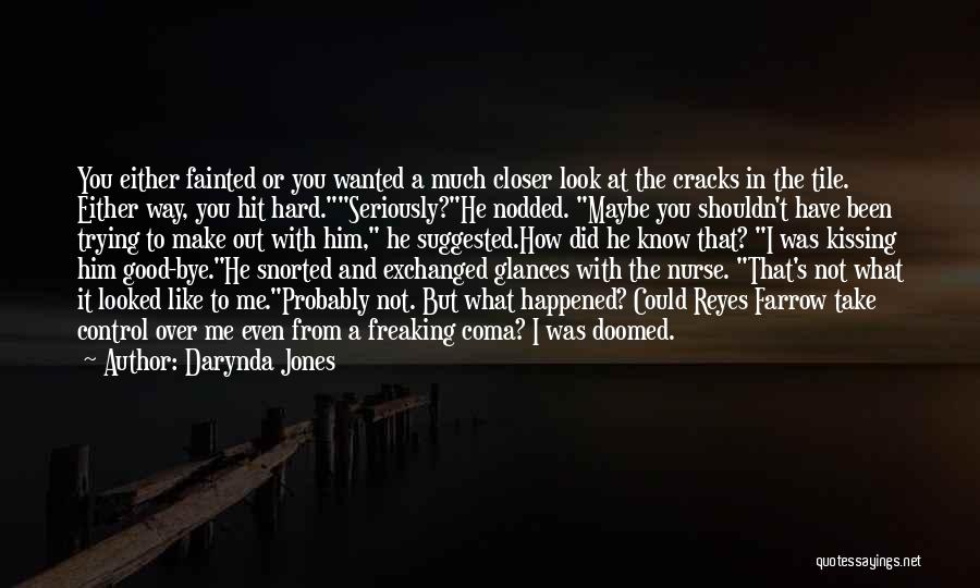 Kissing Your Ex Quotes By Darynda Jones