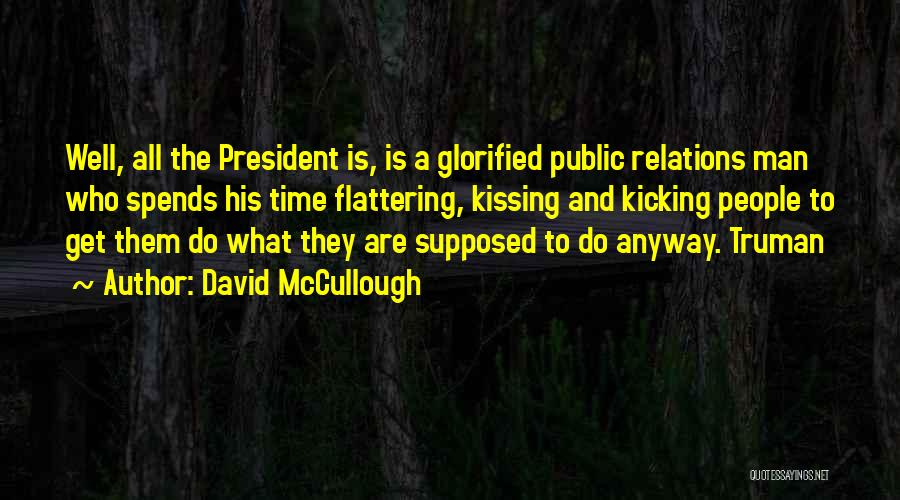 Kissing Your Ex Quotes By David McCullough
