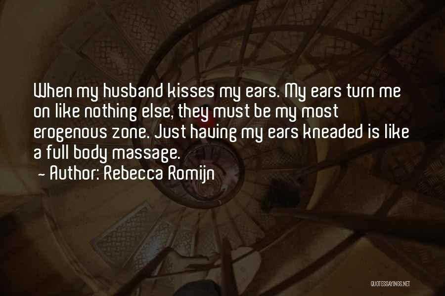 Kissing Your Ex Quotes By Rebecca Romijn