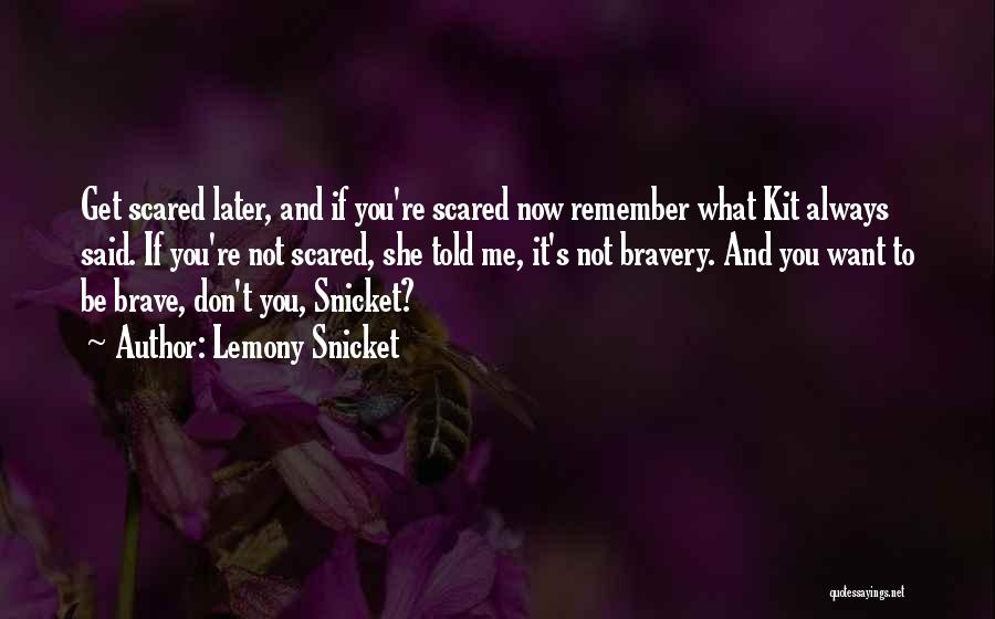 Kit Snicket Quotes By Lemony Snicket