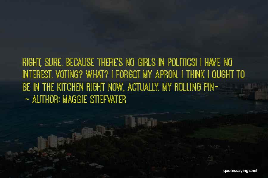Kitchen Apron Quotes By Maggie Stiefvater